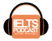 IELTS Podcast