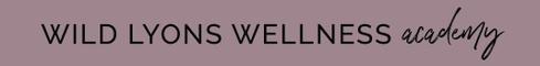 Wild Lyons Wellness Academy