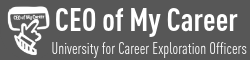 CEO of My Career | University for Career Exploration Officers