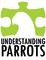 Understanding Parrots