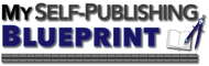 My Self Publishing Blueprint