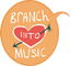 Branch Into Music