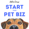 Start Your Pet Biz