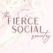 The Fierce Social Society