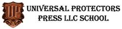 Universal Protectors Press LLC School