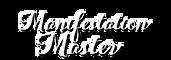 Manifestation Master