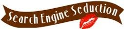 Search Engine Seduction