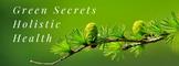 Green Secrets Holistic Health