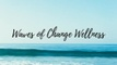 Waves of Change Wellness