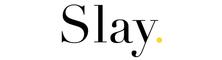 Slay School