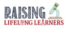 RaisingLifelongLearners