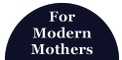 For Modern Mothers