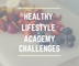 Healthy Lifestyle Academy Challenges