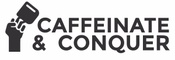 Caffeinate And Conquer