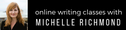 Online Writing Classes with Michelle Richmond