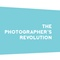 The Photographer's Revolution by Dana Pugh Photography