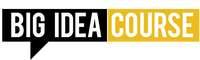 Big Idea Course