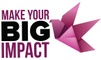 Make Your Big Impact