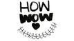 howwow x Kareen Dannhauer