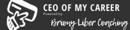 CEO of My Career | powered by Briony Liber Coaching