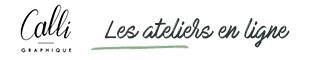 Les atelier en ligne du Studio Calligraphique