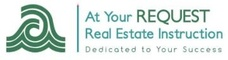 At Your REQUEST Real Estate Instruction LLC