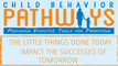 Child Behavior Pathways