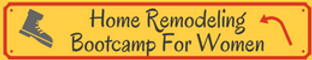 Home Remodeling Bootcamp For Women