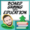 Board Gaming with Education