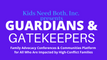Guardians &  Gatekeepers Virtual Conferences and Courses