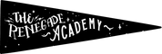 The Renegade Academy