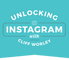 Unlocking Instagram
