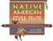Native American Flute Online Lessons