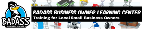 Badass Business Owner Learning Center | Training for Local Small Business Owners