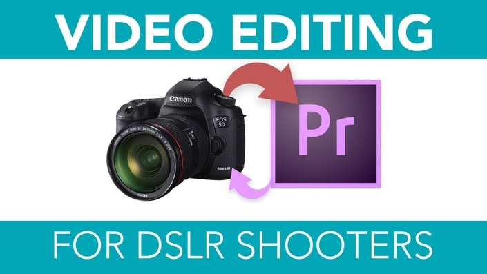 5xixoloftzwvsifwoqs6 video%20editing%20for%20dslr%20shooters