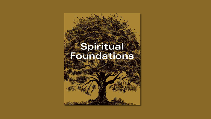 7g2jof7qvsiiqwkh7x1c 960x540 spiritual foundations 2