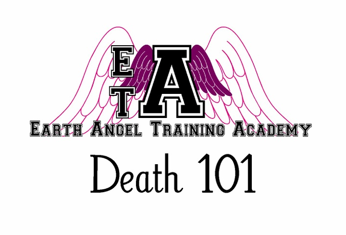 Gxc1y0rttcymaehizgzv earth%20angel%20training%20academy%20death%20101