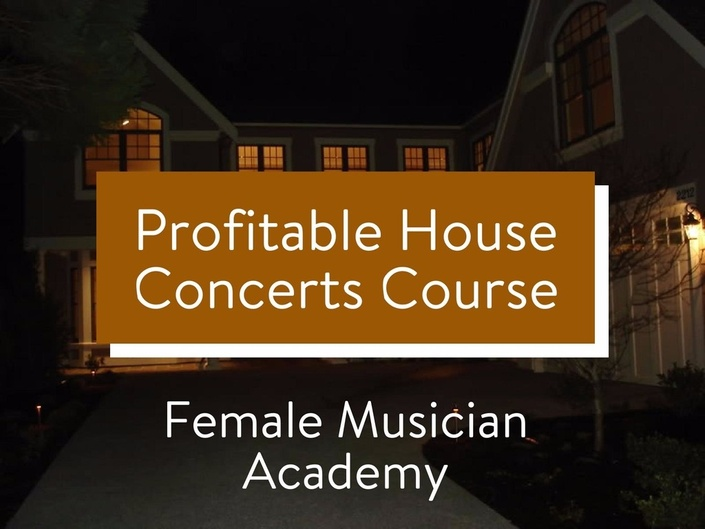 Profitable House Concerts | Female Musician Academy