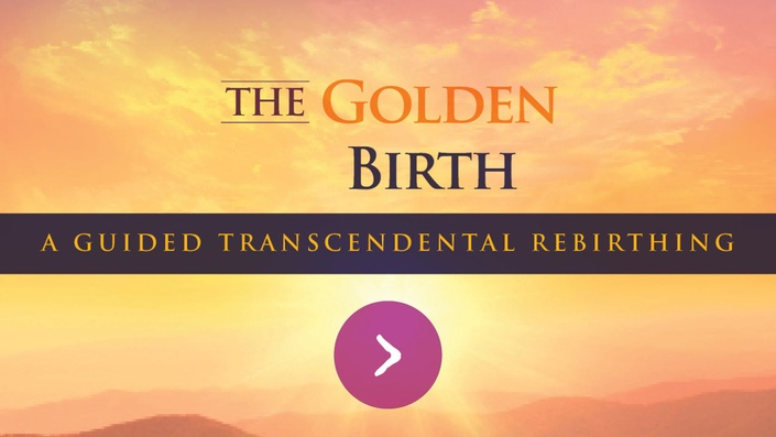 Eu8aoclytdoygv5boxwy the golden birth a guided transcendental rebirthing 1024x576