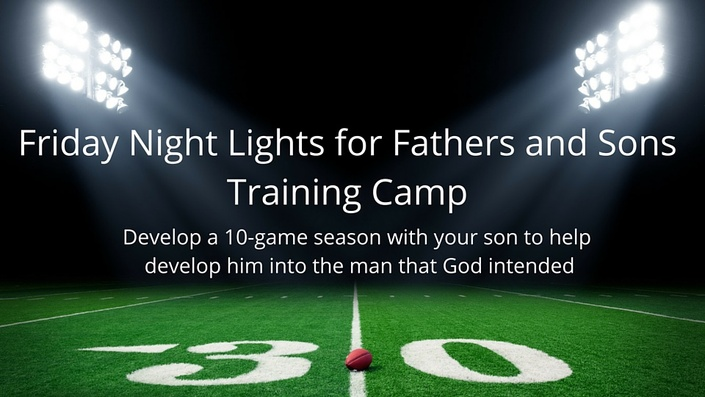 Oxwh2coor2uowczfpgpc friday%20night%20lights%20for%20fathers%20and%20sons%20training%20camp 2