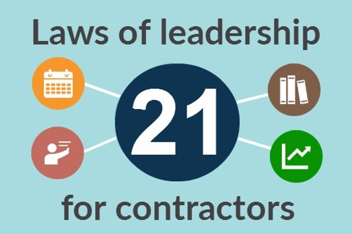 21 laws of leadership for contractors construct ed construct ed