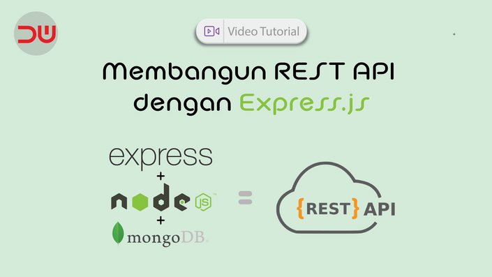 Video Tutorial: Membangun REST API dengan Express.js