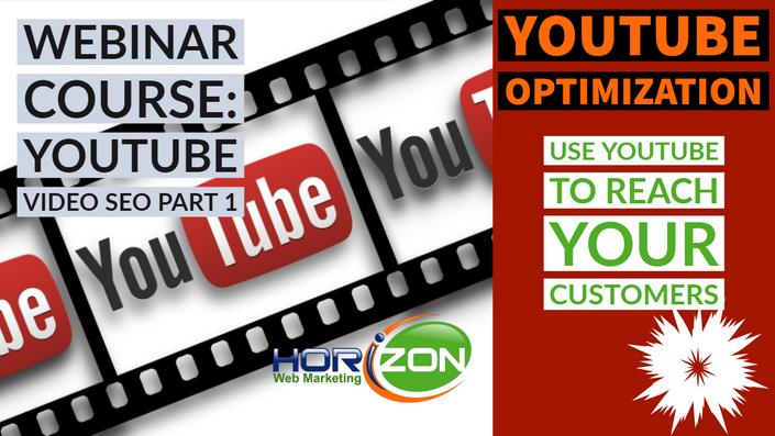 YouTube Optimization Part 1 - Webinar Course | Horizon Web