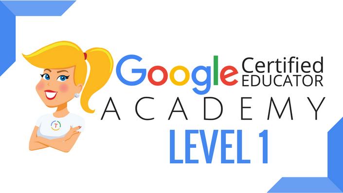 The Google Certified Educator Academy (Level 1) | ShakeUpLearning