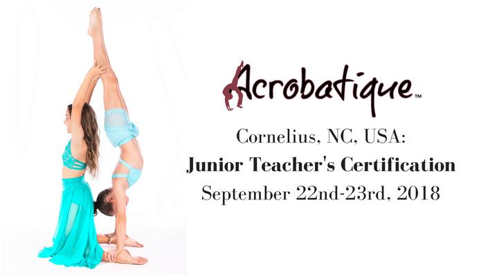 Cornelius, NC: JUNIOR Teacher\'s Certification Course | Acrobatique