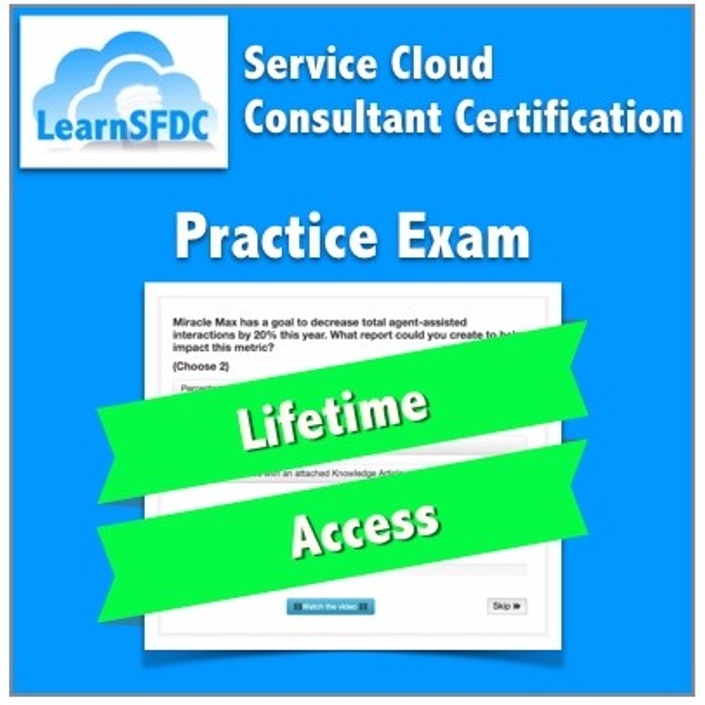 Practice Exam Service Cloud Consultant Certification Learn Sfdc