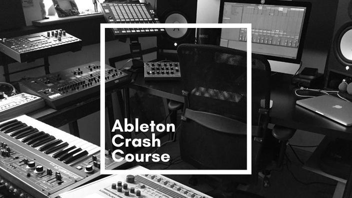 Ableton Crash Course
