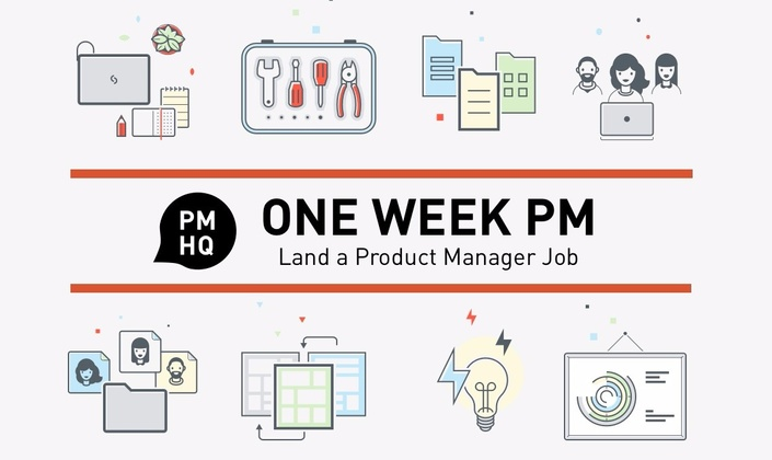 Land a Product Manager Job: One Week PM Course | One Week PM