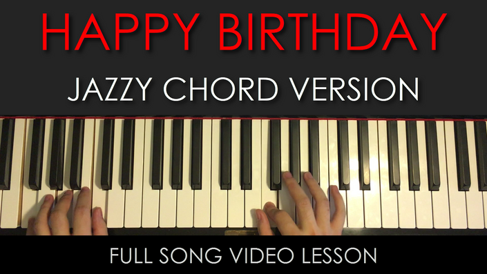 Happy Birthday Jazzy Version 1 | Full Song Video Lesson