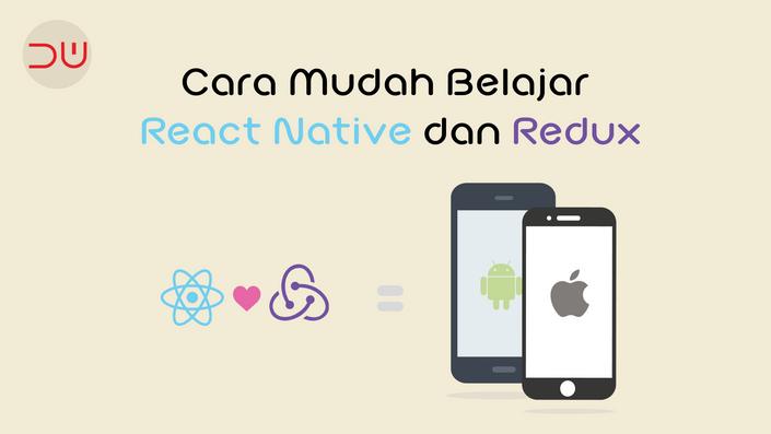 Video Tutorial: React Native dan Redux